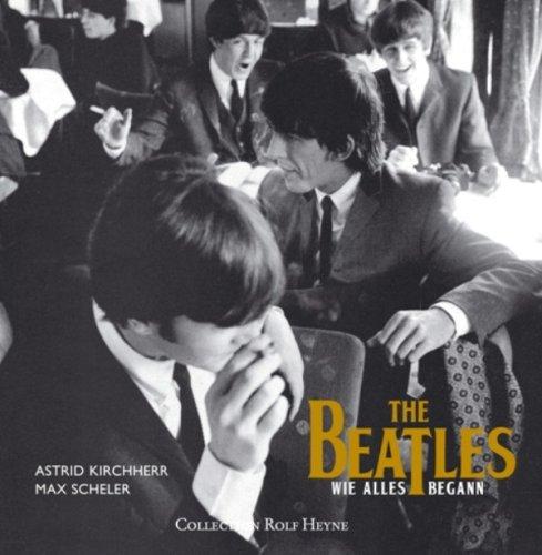 The Beatles, Wie alles begann: Max Scheler, Astrid