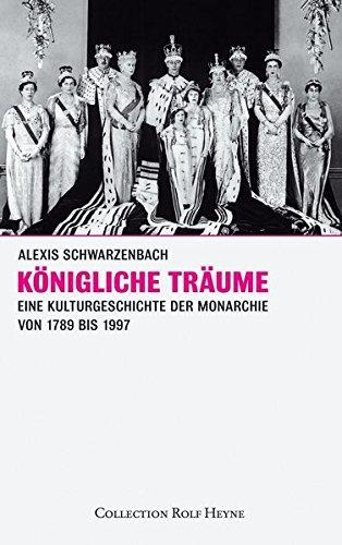 Königliche Träume (9783899104592) by Alexis Schwarzenbach