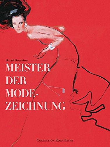 Meister der Modezeichnung: Downton, David