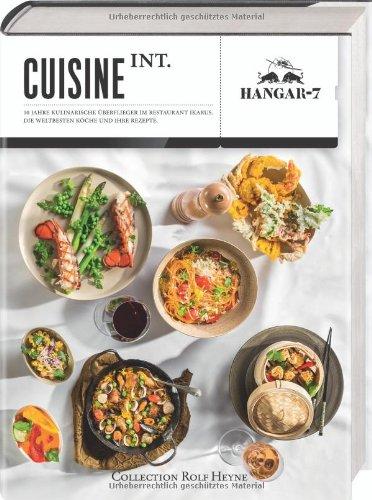 Cuisine Int. Zehn Jahre kulinarische Überflieger im: Roland Trettl (Autor)