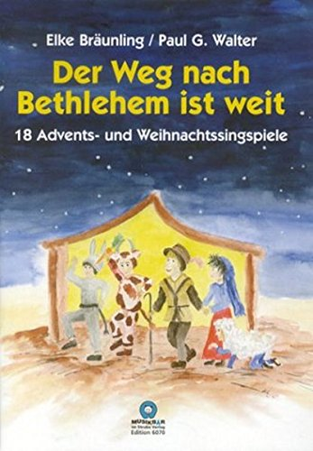 Der Weg nach Bethlehem ist weit: Elke Br�unling