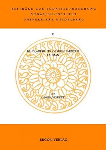 9783899131185: Bangladesh: Era of Sheikh Mujibur Rahman (Beitrage Zur Sudasienforschung)