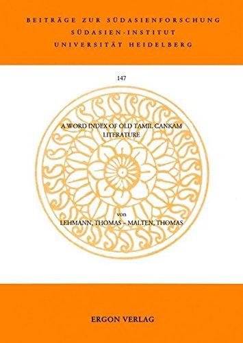 9783899131710: A Word Index of Old Tamil Cankam Literature (Beitrage Zur Sudasienforschung)