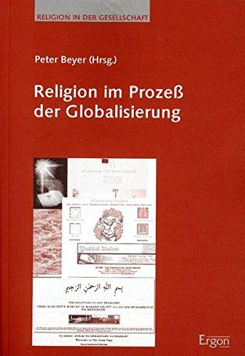 9783899132175: Religion Im Prozess Der Globalisierung: Mit Deutschem Vorwort (Religion in Der Gesellschaft) (German Edition)