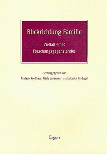 9783899132854: Blickrichtung Familie: Vielfalt eines Forschungsgegenstandes
