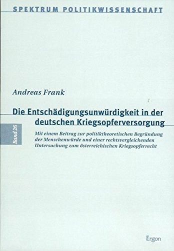 Die Entschädigungsunwürdigkeit in der deutschen Kriegsopferversorgung: Andreas Frank