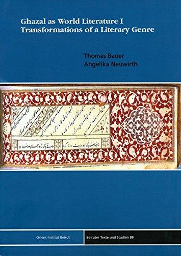 9783899134063: Ghazal as World Literature I: Transformations of a Literary Genre. Beiruter Texte und Studien 89