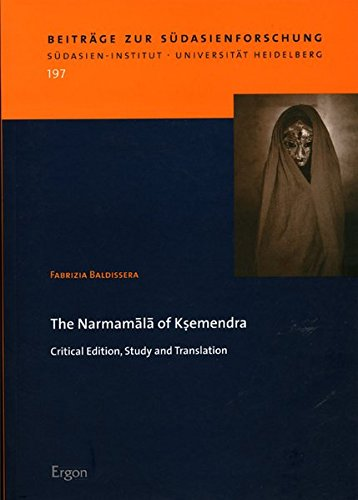 9783899134278: The Narmamala of Ksemendra: Critical Edition, Study and Translation (Beitrage Zur Sudasienforschung)