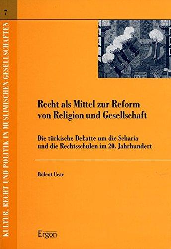 Recht als Mittel zur Reform von Religion und Gesellschaft: Bülent Ucar