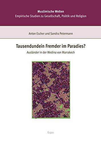 Tausendundein Fremder im Paradies?: Anton Escher
