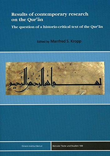 9783899135435: Results of contemporary research on the Qur'an: The question of a historio-critical text of the Qur'an (Beiruter Texte Und Studien)