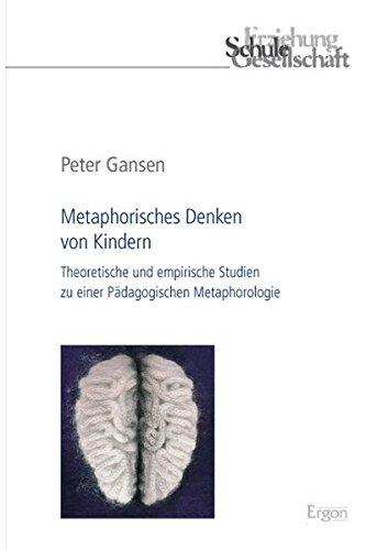 Metaphorisches Denken von Kindern: Peter Gansen