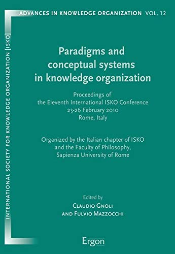Paradigms and conceptual systems in knowledge organization: Claudio Gnoli