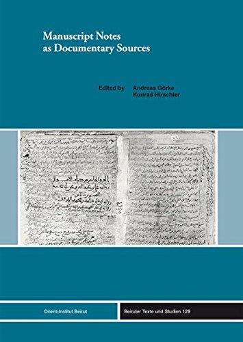 Manuscript Notes as Documentary Sources: Andreas Görke