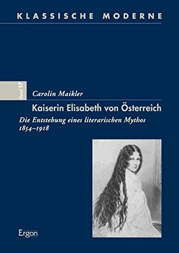 Kaiserin Elisabeth von Österreich: Carolin Maikler