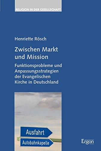 Zwischen Markt und Mission: Henriette R�sch
