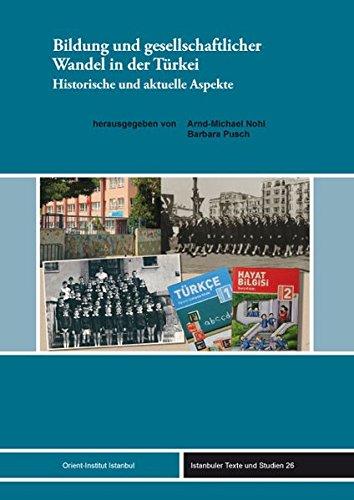 9783899138672: Bildung und gesellschaftlicher Wandel in der Türkei: Historische und aktuelle Aspekte