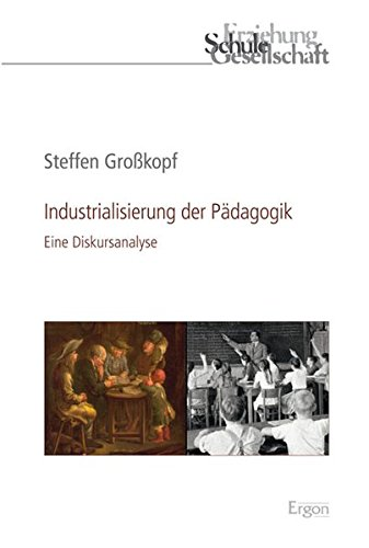Industrialisierung der Pädagogik: Steffen Gro�kopf