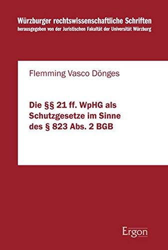 9783899139341: Die �� 21 ff. WpHG als Schutzgesetze im Sinne des � 823 Abs. 2 BGB