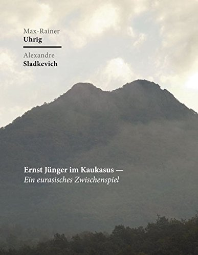 9783899139792: Ernst Jünger im Kaukasus: Ein eurasisches Zwischenspiel