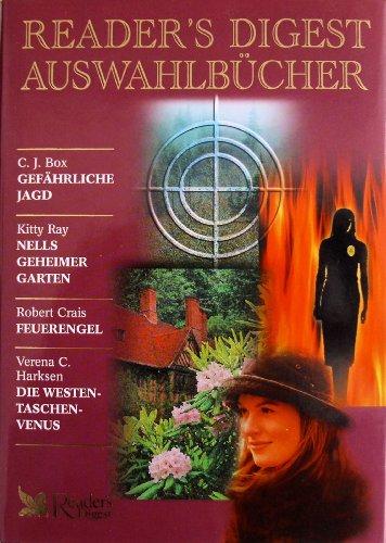 9783899150353: Gefährliche Jagd/Nells geheimer Garten/Feuerengel/Die Westentaschenvenus