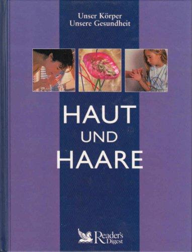 9783899150926: Haut und Haare (Unser K�rper - Unsere Gesundheit) (Livre en allemand)
