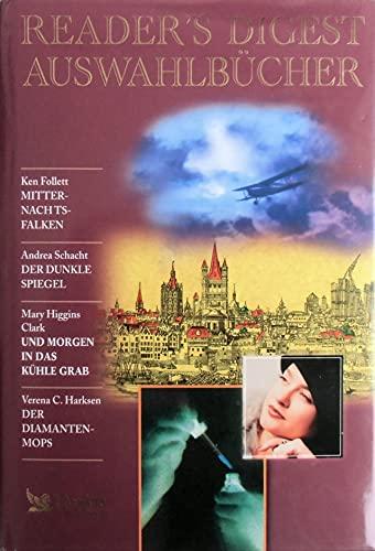 Mitternachtsfalken / Der dunkle Spiegel / Und: Follett, Ken, Andrea