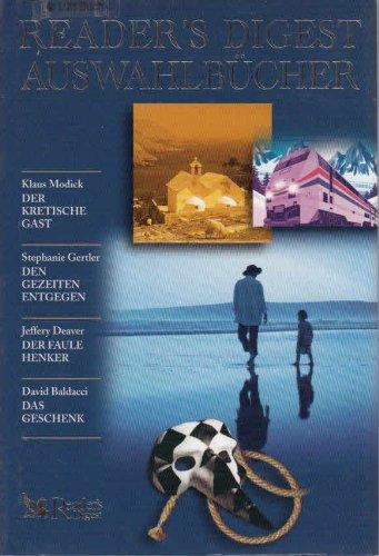 9783899152258: Der Kretische Gast/Den Gezeiten entgegen/Der faule Hnenker/Das Geschenk