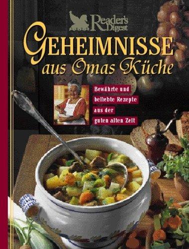9783899152333: Geheimnisse aus Omas Küche + Broschüre 'Das Beste aus der Welt der Kräuter': Bewährte und beliebte Rezepte aus der guten alten Zeit