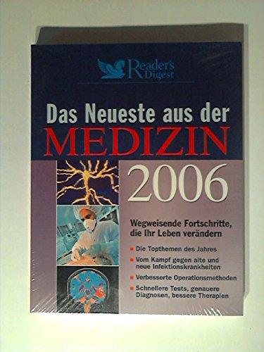 9783899153170: Das Neueste aus der Medizin 2006: Wegweisende Fortschritte, die Ihr Leben verändern