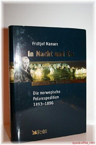9783899153231: In Nacht und Eis - Die norwegische Polarexpediton 1893-1896