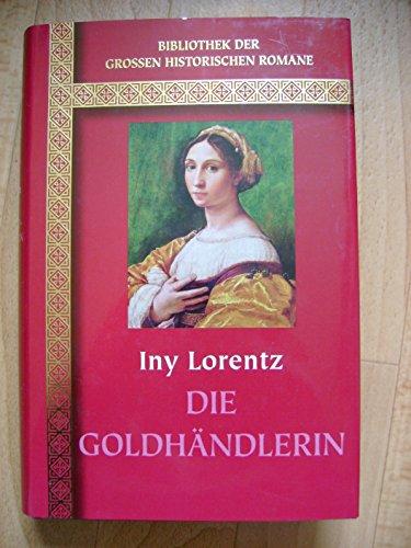 Die Goldhändlerin - bk84: Iny Lorentz