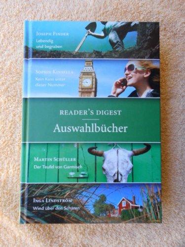 9783899159387: Readers Digest Auswahlbücher 2013: Lebendig und begraben/ Kein Kuss unter dieser Nummer/ Der Teufel von Garmisch/ Wind über den Schären