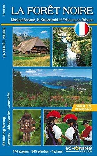 La Forêt Noire: Markgräflerland, le Kaiserstuhl et Fribourg