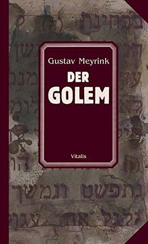 Der Golem: Meyrink, Gustav