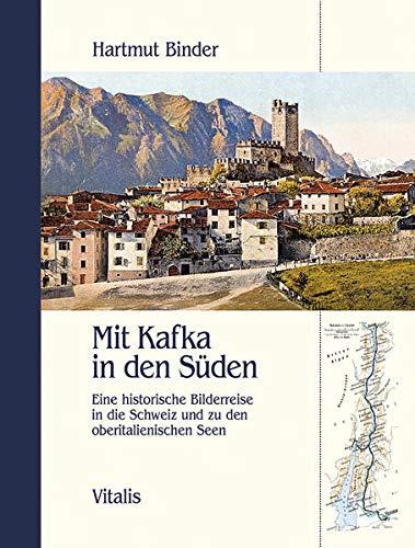 Mit Kafka in den Süden: Hartmut Binder