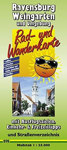 9783899200768: Ravensburg, Weingarten und Umgebung Rad- und Wanderkarte 1 : 25 000: Nr. 076. Freizeitkarte mit Informationen zu Freizeiteinrichtungen auf der Kartenrückseite