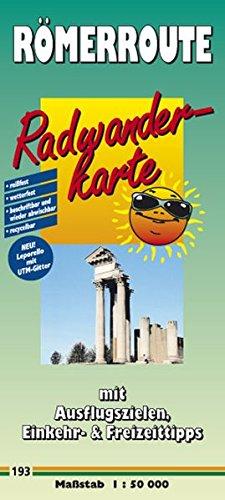 9783899201932: Römerroute 1 : 50 000: Radwanderkarte Römerroute: Mit Ausflugszielen, Einkehr- und Freizeittipps, reissfest, wetterfest, abwischbar, recycelbar, GPS-genau