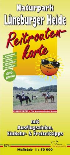 9783899204179: Reitroutenkarte Naturpark Lüneburger Heide 1 : 50 000: Mit Ausflugszielen, Einkehr- & Freizeittipps, wetterfest, reissfest, abwischbar, GPS-genau