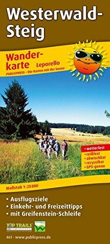 Wanderkarte Westerwald-Steig 1 : 25 000: Mit Ausflugszielen, Einkehr- & Freizeittipps, ...