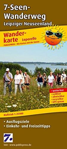 9783899205688: Wanderkarte 7-Seen-Wanderweg, Leipziger Neuseenland 1 : 25 000: Mit Ausflugszielen, Einkehr- & Freizeittipps, GPS-genau