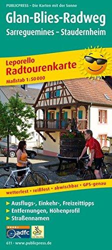 Glan-Blies-Radweg Radwanderkarte 1 : 50 000: mit Ausflugszielen, Einkehr- & Freizeittipps, ...