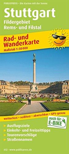 Stuttgart, Fildergebiet - Rems- und Filstal 1 : 50 000. Rad- und Wanderkarte: Mit Ausflugszielen, ...