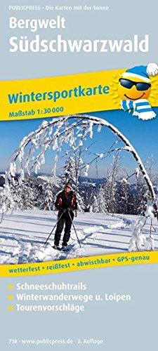 9783899207187: Wintersportkarte Bergwelt Südschwarzwald 1 : 30 000: Mit Schneeschuhtrails, Winterwanderwegen u. Loipen sowie Tourenvorschlägen, GPS-genau