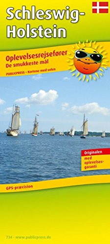 9783899207347: Oplevelsesrejsef�rer Slesvig-Holsten (Erlebnisf�hrer Schleswig-Holstein, DK) 1:250000: De smukkeste m�l,GPS-pr�cision