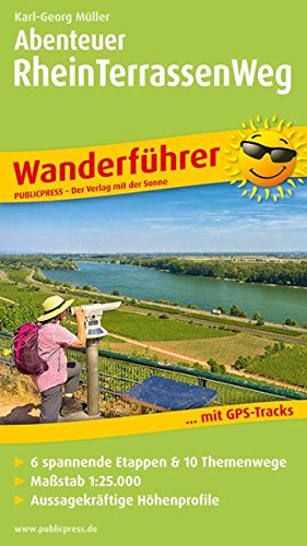 9783899208450: Abenteuer Rheinterrassenweg: Wanderführer mit GPS-Tracks, 6 spannenden Etappen & 10 Themenwegen