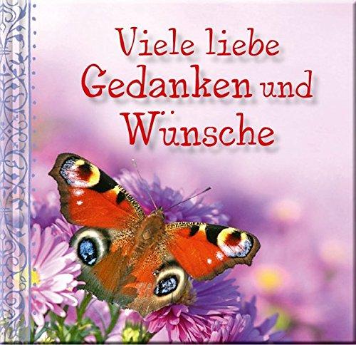 Glückwunschbuch: Viele liebe Gedanken und Wünsche: K. A.