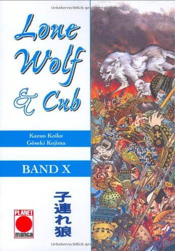 9783899216813: Lone Wolf und Cub 10