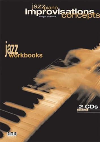 Jazz Piano - Improvisations Concepts: Moehrke, Philipp