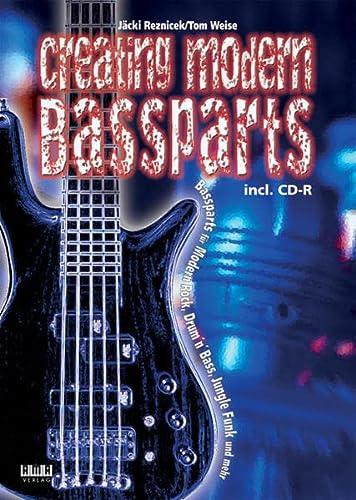 Creating Modern Bassparts: Bassparts für Modern Rock,